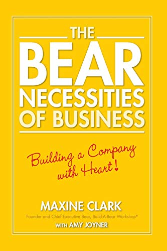 The Bear Necessities of Business: Building a Company with -