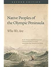 Native Peoples of the Olympic Peninsula: Who We Are, Second Edition