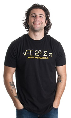 I ate Pi, and it was Delicious | Funny Math Humor Mathematics Unisex T-shirt