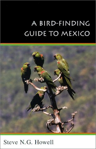 By Steve N. G. Howell - A Bird-Finding Guide to Mexico ebook