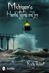 Michigan's Haunted Legends and Lore Paperback