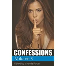 Confessions: v. 3 by Miranda Forbes (2009-11-16)