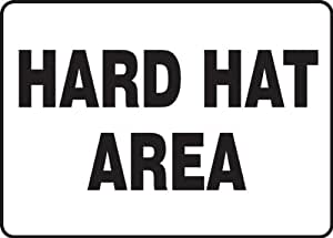 Hard Hat Area 10X14 .040 Aluminum Sign