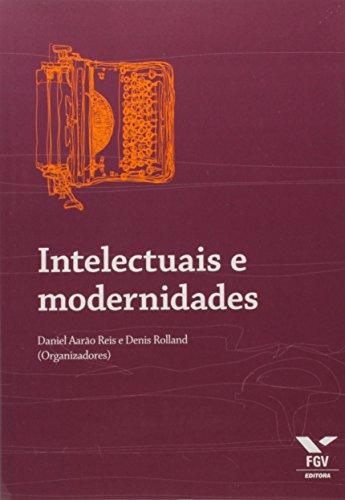 Intelectuais e Modernidades