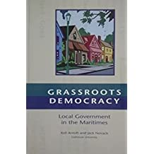 Grassroots democracy: Local government in the Maritimes