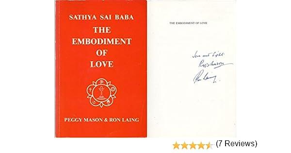 Sathya Sai Baba: The Embodiment of Love: Amazon.es: Mason ...