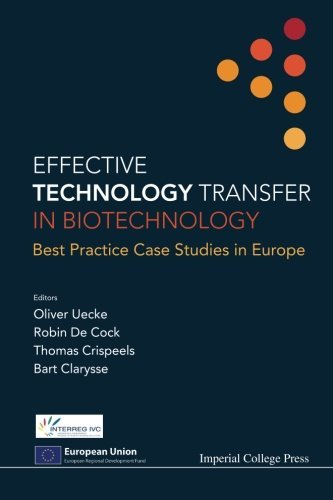 Download Effective Technology Transfer In Biotechnology: Best Practice Case Studies In Europe pdf epub