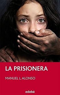 La prisionera par Alonso Gómez