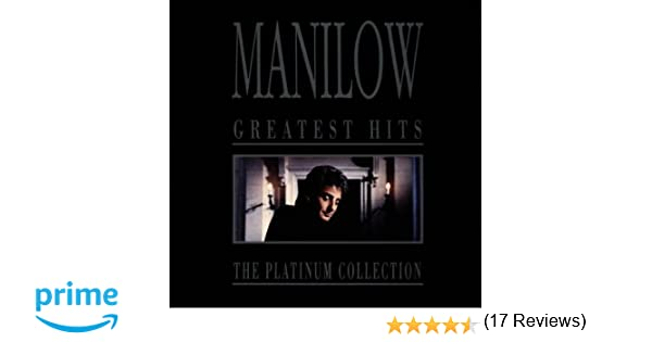 Barry Manilow-Greatest Hits: The Platinum Collection full album zip