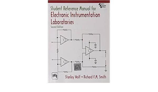 student reference manual for electronic instrumentation laboratories rh amazon com student reference manual for electronic instrumentation laboratories 2nd edition pdf student reference manual for electronic instrumentation laboratories pdf download