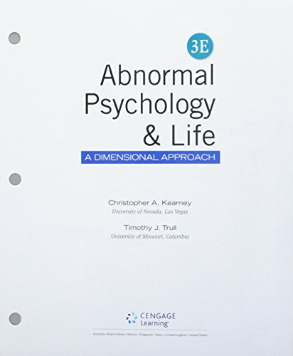 Bundle: Abnormal Psychology and Life: A Dimensional Approach, Loose-Leaf Version, 3rd + MindTap Psychology, 1 term (6 months) Printed Access Card