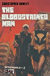 Heavy Metal Pulp: The Bloodstained Man: Netherworld Book Two