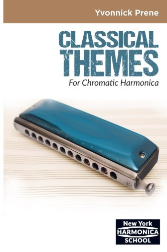Classical Themes For Chromatic Harmonica: +Audio Mp3s