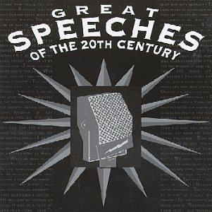 Great Speeches of the 20th Century (Great Speeches Of The 20th Century Cd)