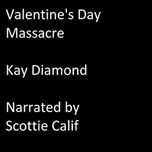 Valentine's Day Massacre Audiobook