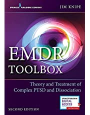 EMDR Toolbox: Theory and Treatment of Complex PTSD and Dissociation