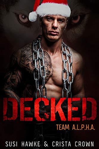Decked: An MM Mpreg Romance (Team A.L.P.H.A. Book 7)