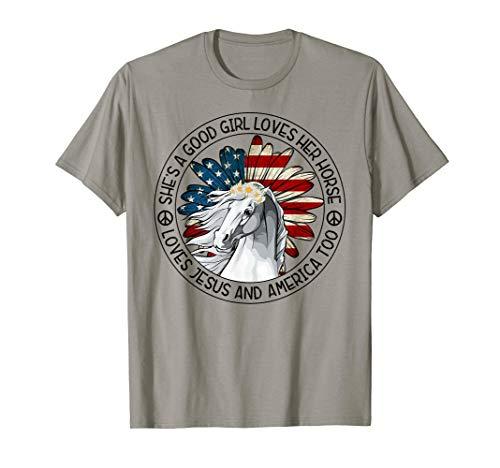 She's A Good Girl Love Horse Mom Riding Shirt Jesus America  T-Shirt