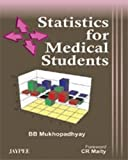 Statistics for Medical Students, Mukhopadhyay, 8184481640