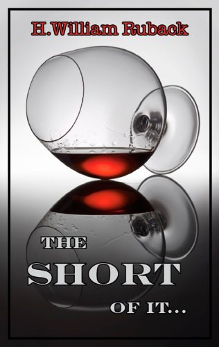 the SHORT of it... by [Ruback, H.William]