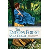 The Endless Forest: A Novel [DECKLE EDGE] (Hardcover)