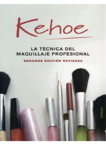 Descargar Libro La TÉcnica Del Maquillaje Profesional V. Kehoe