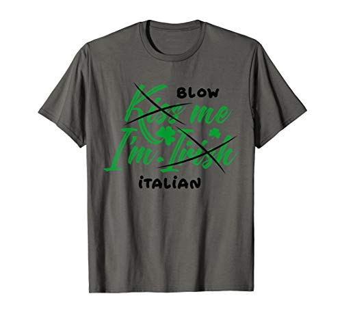 I'm Italian St. Patrick's Day T Shirt Great Gift Idea (Irish Italian St Patricks Day T Shirts)