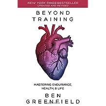 Beyond Training: Mastering Endurance, Health & Life