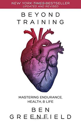 Beyond Training: Mastering Endurance, Health & Life by Victory Belt Publishing