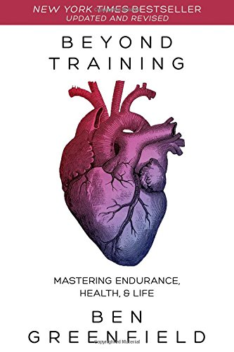 Beyond Training: Mastering Endurance; Health & Life