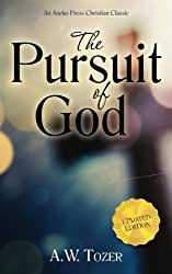 The Pursuit of God: Updated Edition
