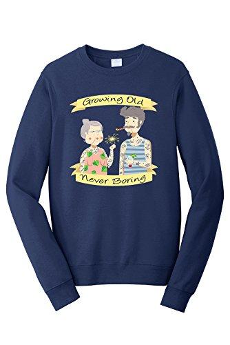 Old Navy Womens Pullover (Tenacitee Unisex Growing Old Never Boring Sweatshirt, Medium, Navy)