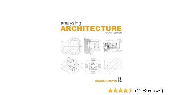 Analysing architecture volume 1 simon unwin 9780415719162 analysing architecture volume 1 simon unwin 9780415719162 amazon books fandeluxe Image collections
