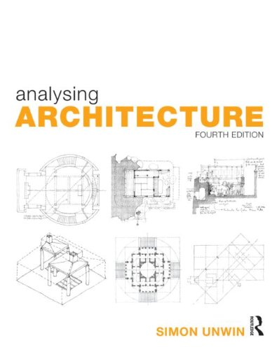 Analysing Architecture (Volume 1) by Unwin Simon