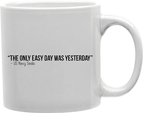 Imaginarium Goods CMG11-IGC-NSEALS The Only Easy Day Was Yesterday Us Navy Seals Mug from Imaginarium Goods Co.