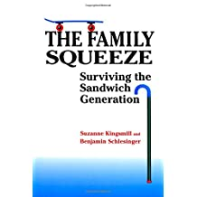 The Family Squeeze: Surviving the Sandwich Generation