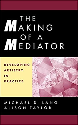 Amazon the making of a mediator developing artistry in amazon the making of a mediator developing artistry in practice 9780787949921 michael d lang alison taylor books fandeluxe Images