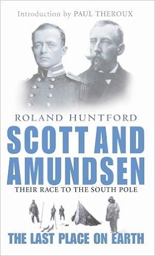 Best books pdf downloadScott And Amundsen: The Last Place on Earth B008Q0DK4O by Roland Huntford PDF DJVU