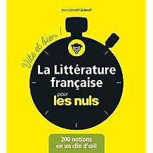 La littérature française pour les Nuls - Vite et bien (Pour les Nuls Vite et Bien) (French Edition)