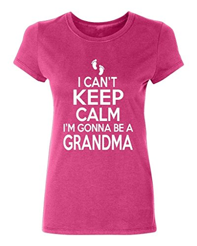 P&B I Cant Keep Calm I'm Gonna Be a GRANDMA Women's T-shirt, XL, Cyber - M Pink