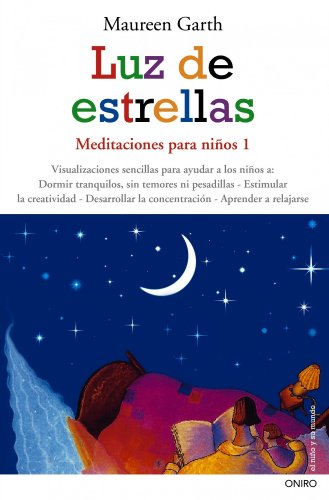 Luz de estrellas. Meditaciones para ninos 1 (Spanish Edition)
