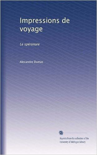 Impressions de voyage: Le spéronare (French Edition)