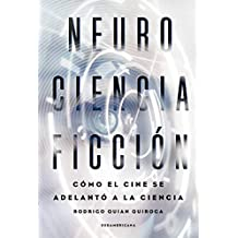 NeuroCienciaFicción: Cómo el cine se adelantó a la ciencia