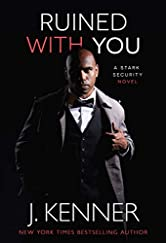 Ruined With You (Stark Security Book 3)