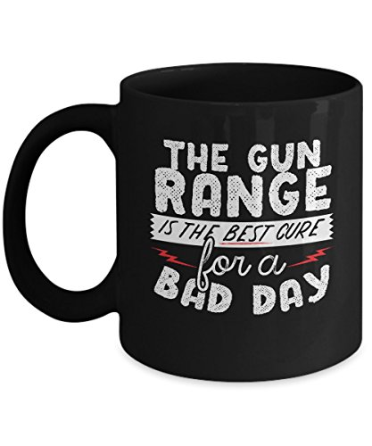 Gun Range For Bad Day Coffee Mug - Black Ceramic Gun Lovers Inspired Custom Printed Mugs - Personalized Mugs for Gun Lovers - Great Gift Ideas For Birthday, Thanksgiving, Christmas