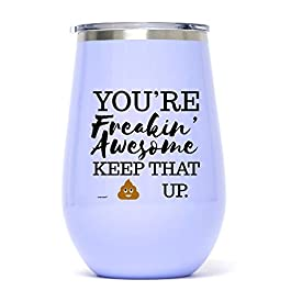 12 oz Lavender Funny Stainless Steel Wine Glass Tumbler: You're Freakin' Awesome Unique Novelty Holiday Christmas…