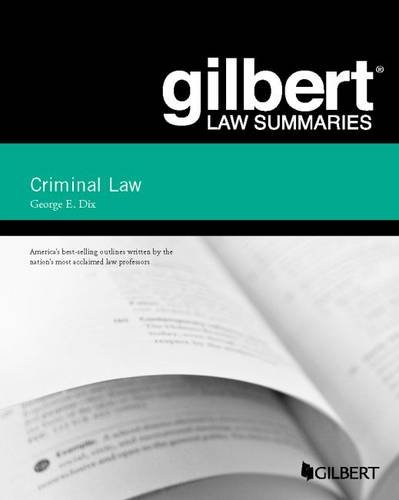 Gilbert Law Summary on Criminal Law (Gilbert Law Summaries)