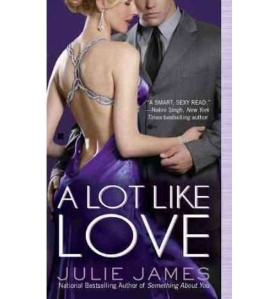 [ [ [ A Lot Like Love [ A LOT LIKE LOVE BY James, Julie ( Author ) Mar-01-2011[ A LOT LIKE LOVE [ A LOT LIKE LOVE BY JAMES, JULIE ( AUTHOR ) MAR-01-2011 ] By James, Julie ( Author )Mar-01-2011 Quality Paper