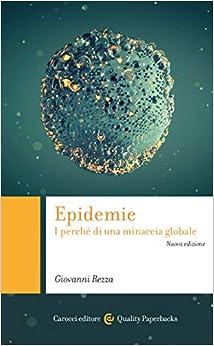 Epidemie. I perché di una minaccia globale (Quality paperbacks)