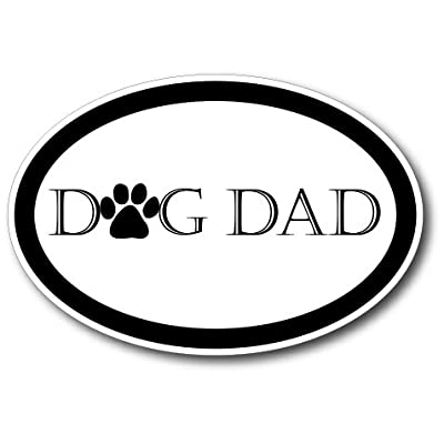 Dog Dad Car Magnet Decal - 4 x 6 Oval Heavy Duty for Car Truck SUV Waterproof: Automotive